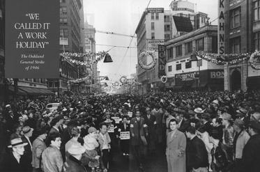 1946 Oakland General Strike - Oakland - LocalWiki